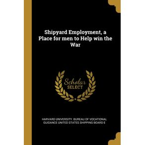 Shipyard-Employment-a-Place-for-men-to-Help-win-the-War
