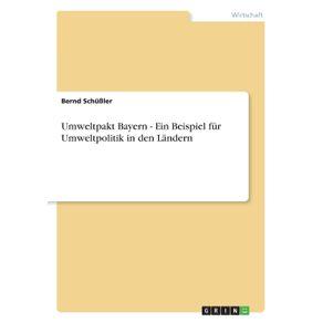 Umweltpakt-Bayern---Ein-Beispiel-fur-Umweltpolitik-in-den-Landern