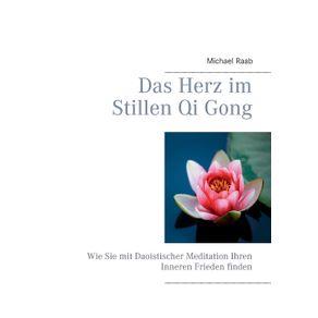 Das-Herz-im-Stillen-Qi-Gong