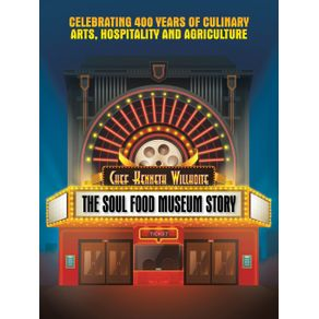 The-Soul-Food-Museum-Story