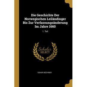 Die-Geschichte-Der-Norwegischen-Leilandinger-Bis-Zur-Verfassungsanderung-Im-Jahre-1660