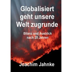 Globalisiert-geht-unsere-Welt-zugrunde
