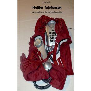 Hei-er-Telefonsex