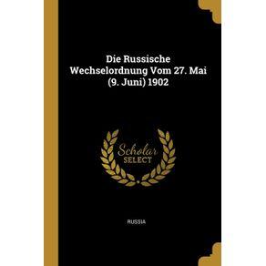 Die-Russische-Wechselordnung-Vom-27.-Mai--9.-Juni--1902