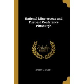 National-Mine-rescue-and-First-aid-Conference-Pittsburgh
