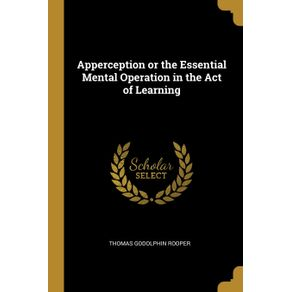 Apperception-or-the-Essential-Mental-Operation-in-the-Act-of-Learning