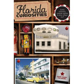 Florida-Curiosities-Third-Edition