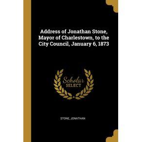 Address-of-Jonathan-Stone-Mayor-of-Charlestown-to-the-City-Council-January-6-1873