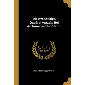 Die-Irrationalen-Quadratwurzeln-Bei-Archimedes-Und-Heron