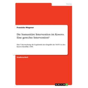Die-humanitare-Intervention-im-Kosovo.-Eine-gerechte-Intervention-