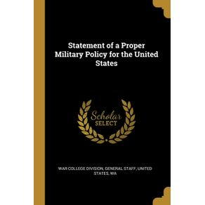 Statement-of-a-Proper-Military-Policy-for-the-United-States