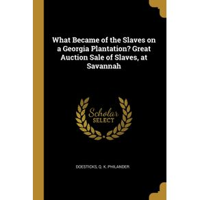 What-Became-of-the-Slaves-on-a-Georgia-Plantation--Great-Auction-Sale-of-Slaves-at-Savannah