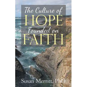 The-Culture-of-Hope-Founded-on-Faith