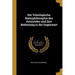 Die-Teleologische-Naturphilosophie-des-Aristoteles-und-ihre-Bedeutung-in-der-Gegenwart