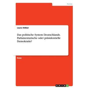 Das-politische-System-Deutschlands.-Parlamentarische-oder-prasidentielle-Demokratie-
