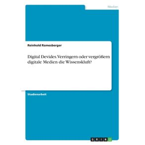 Digital-Devides.-Verringern-oder-vergro-ern-digitale-Medien-die-Wissenskluft-