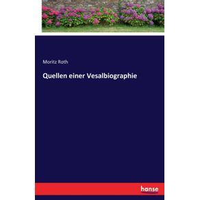 Quellen-einer-Vesalbiographie