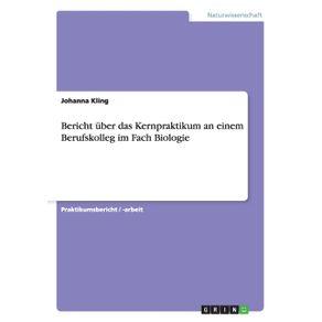 Bericht-uber-das-Kernpraktikum-an-einem-Berufskolleg-im-Fach-Biologie