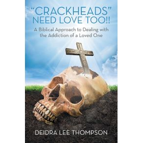 Crackheads-Need-Love-Too