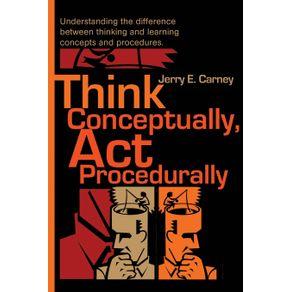 Think-Conceptually-ACT-Procedurally