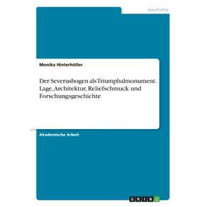 Der-Severusbogen-als-Triumphalmonument.-Lage-Architektur-Reliefschmuck-und-Forschungsgeschichte