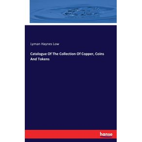 Catalogue-Of-The-Collection-Of-Copper-Coins-And-Tokens