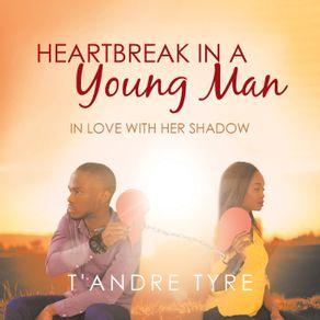 Heartbreak-in-a-Young-Man