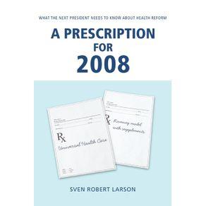 A-Prescription-for-2008