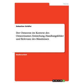 Der-Ostseerat-im-Kontext-des-Ostseeraumes.-Entstehung-Handlungsfelder-und-Relevanz-des-Bundnisses