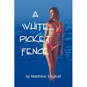 A-White-Picket-Fence