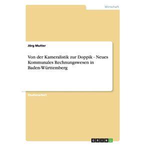 Von-der-Kameralistik-zur-Doppik.-Neues-Kommunales-Rechnungswesen-in-Baden-Wurttemberg