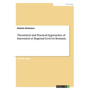 Theoretical-and-Practical-Approaches-of-Innovation-at-Regional-Level-in-Romania