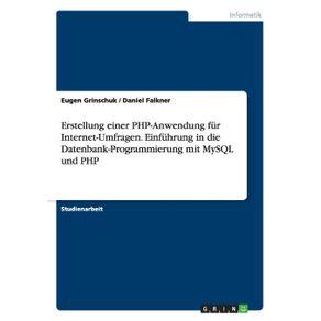Erstellung-einer-PHP-Anwendung-fur-Internet-Umfragen.-Einfuhrung-in-die-Datenbank-Programmierung-mit-MySQL-und-PHP