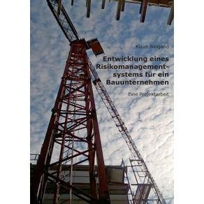 Entwicklung-eines-Risikomanagementsystems-fur-ein-Bauunternehmen