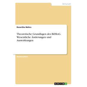 Theoretische-Grundlagen-des-BilMoG.-Wesentliche-Anderungen-und-Auswirkungen