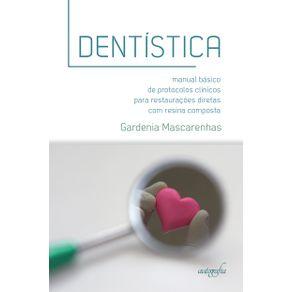 Dentistica--Manual-basico-de-protocolos-clinicos-para-restauracoes-diretas-com-resina-composta