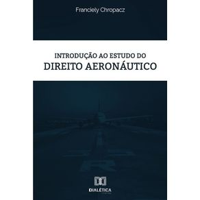 Introducao-ao-estudo-do-Direito-Aeronautico