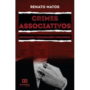Crimes-associativos--Sociedades-e-organizacoes-criminosas