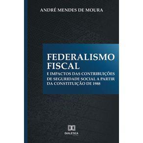 Federalismo-Fiscal-e-impactos-das-contribuicoes-de-Seguridade-Social-a-partir-da-Constituicao-de-1988