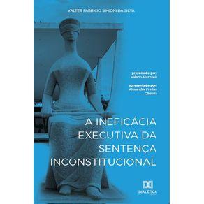 A-ineficacia-executiva-da-sentenca-inconstitucional
