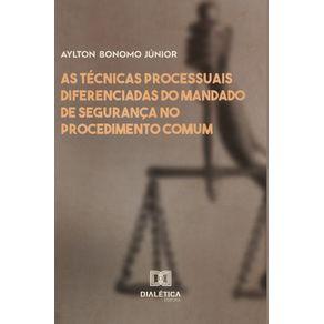As-tecnicas-processuais-diferenciadas-do-mandado-de-seguranca-no-procedimento-comum