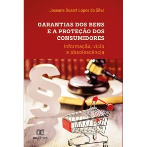 Garantias-dos-bens-e-a-protecao-dos-consumidores--informacao-vicios-e-obsolescencia