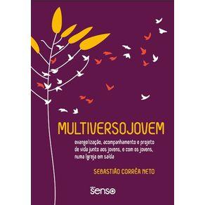 Multiversojovem--Evangelizacao-acompanhamento-e-projeto-de-vida-junto-aos-jovens-e-com-os-jovens-numa-Igreja-em-saida