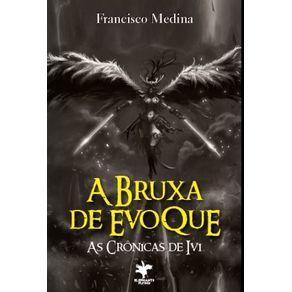 A-Bruxa-de-EvoQue--As-Cronicas-de-Ivi
