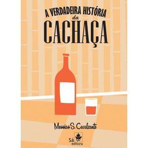 A-verdadeira-historia-da-cachaca