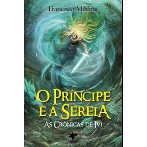 O-Pricipe-e-a-Sereia--As-Cronicas-de-Ivi