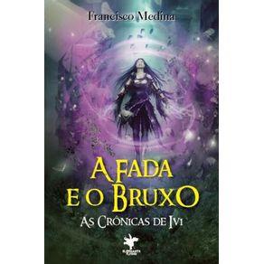 A-Fada-e-o-Bruxo--As-Cronicas-de-Ivi