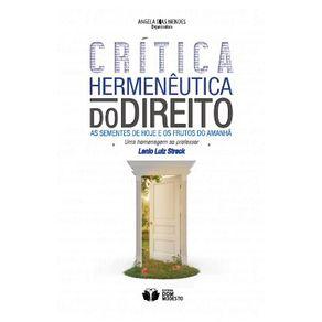 Critica-Hermeneutica-do-Direito--As-sementes-de-hoje-e-os-frutos-do-amanha---uma-homenagem-ao-professor-Lenio-Luiz-Streck