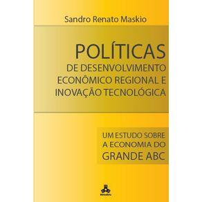 Politicas-de-Desenvolvimento-Economico-Regional-e-Inovacao-Tecnologica--Um-Estudo-Sobre-a-Economia-do-Grande-Abc