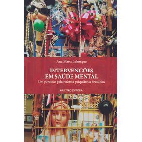 Intervencoes-em-saude-mental--um-percurso-pela-reforma-psiquiatrica-brasileira